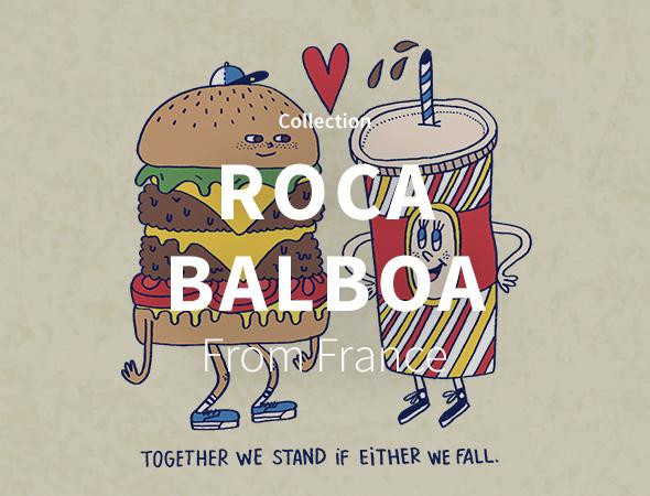 Spécialiste du design un peu cartoon, à l'image des jeunes et de leur adoration pour la junk food, Roca Balboa nous montre sa collection sur son artshop