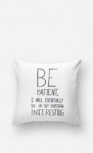 Coussin Be Patient
