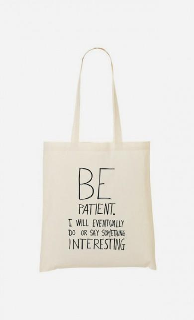 Tote Bag Original Be Patient