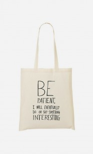 Tote Bag Original Be Patient
