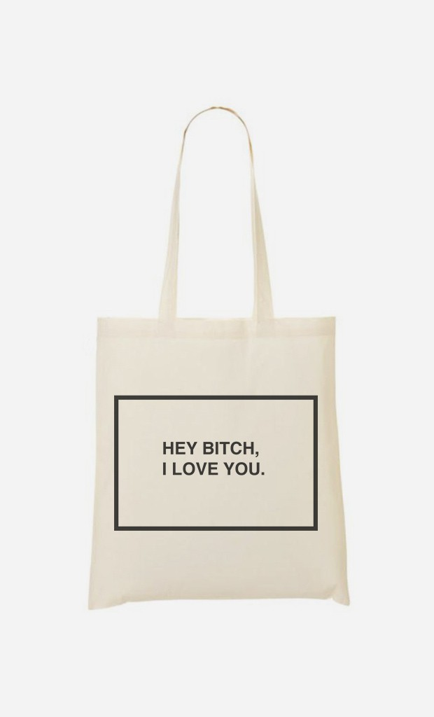 Tote Bag Hey Bitch