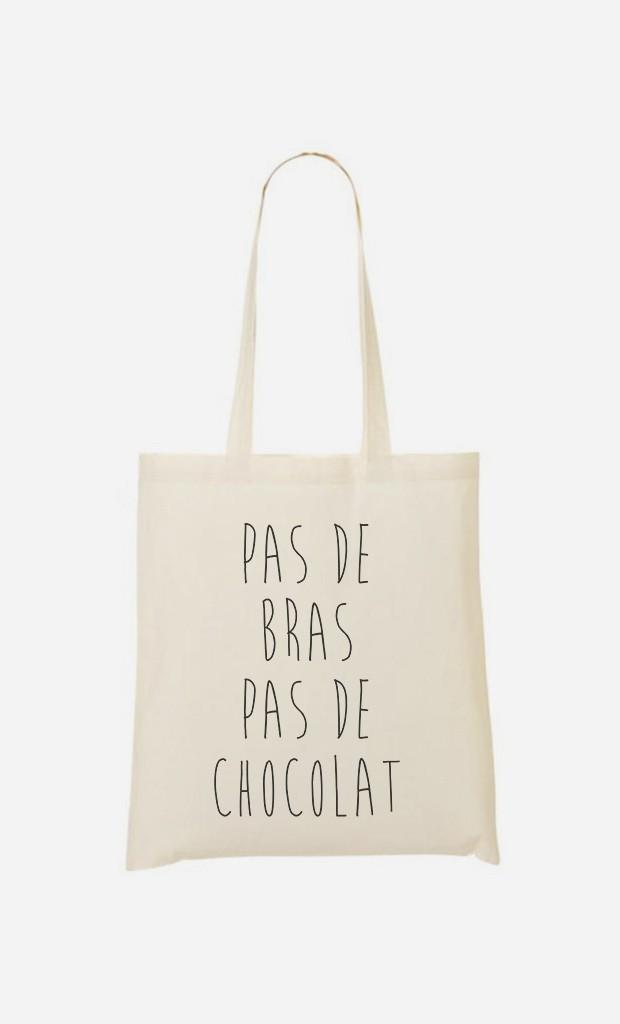 Tote Bag Pas De Bras Pas De Chocolat