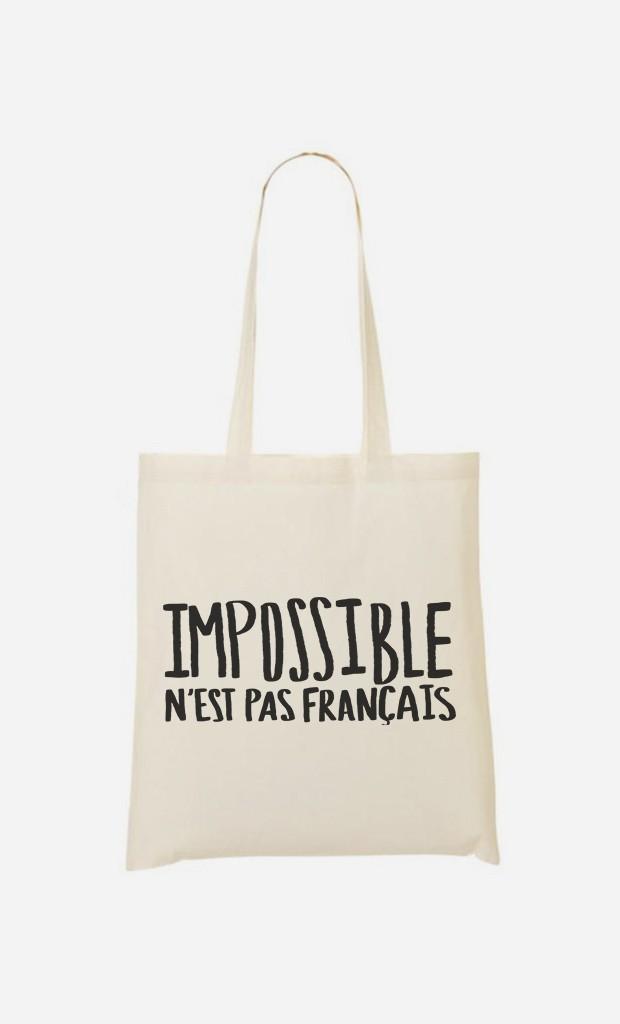 Tote Bag Impossible N'est Pas Français
