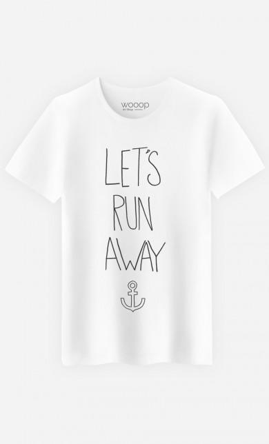 T-Shirt Let's Run Away