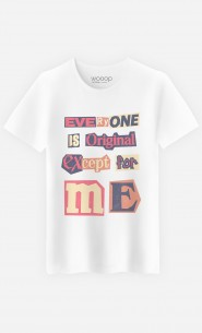 T-Shirt Homme Everyone is Original