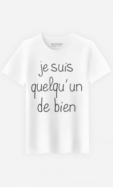 T-Shirt Je Suis Quelqu'un De Bien