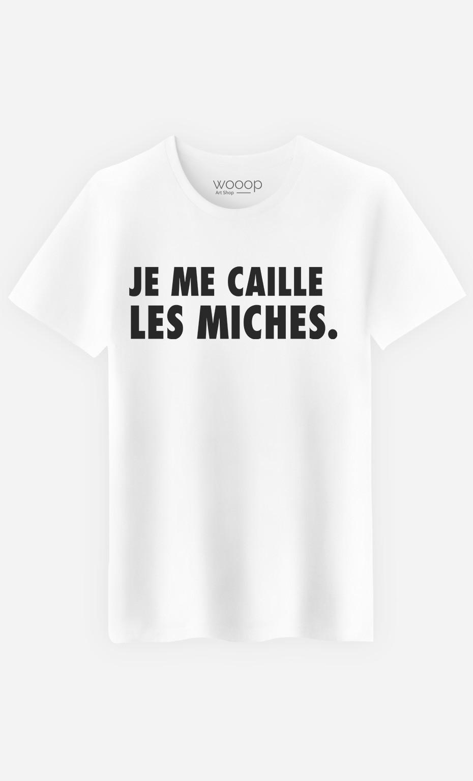T-Shirt Homme Je Me Caille Les Miches
