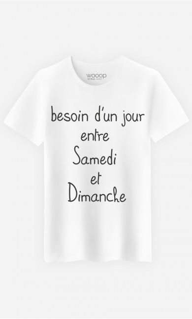 T-Shirt Besoin d'Un Jour