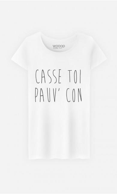T-Shirt Femme Casse Toi