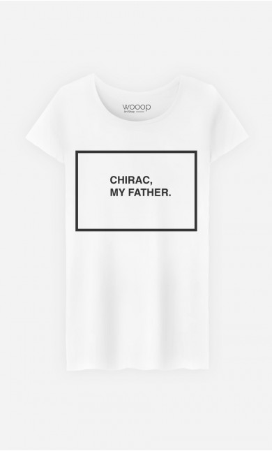 T-Shirt Chirac My Father