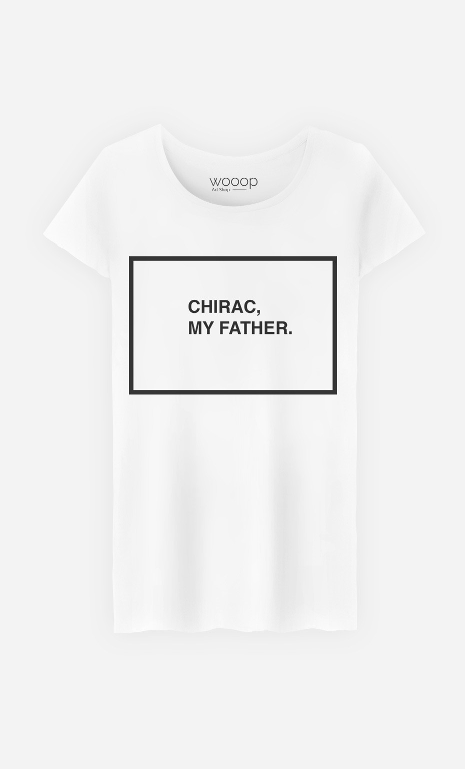 T-Shirt Femme Chirac My Father