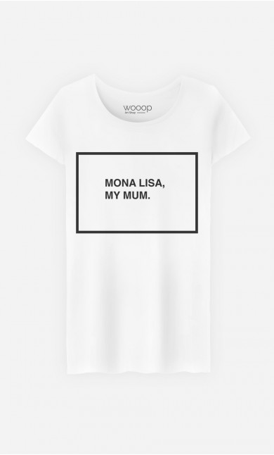 T-Shirt Mona Lisa My Mum
