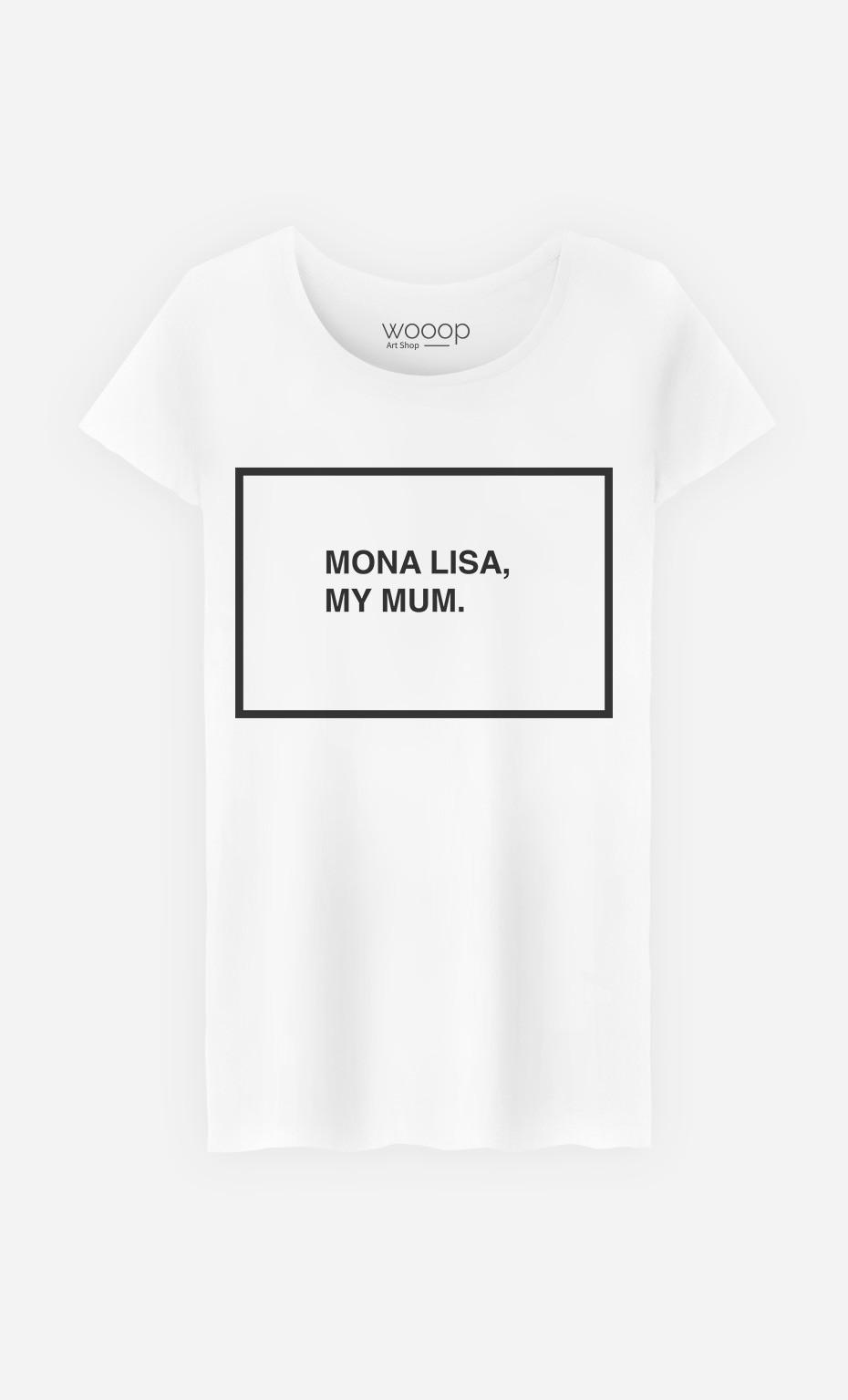 T-Shirt Femme Mona Lisa My Mum