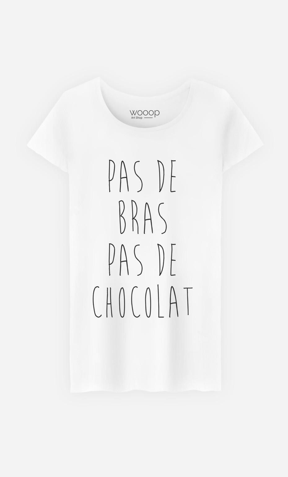 T-Shirt Pas De Bras Pas De Chocolat