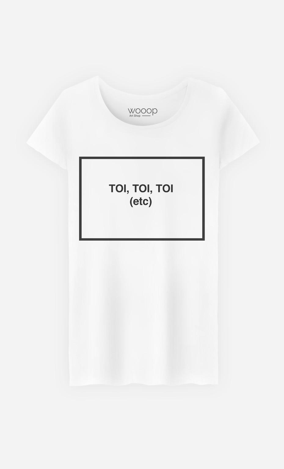 T-Shirt Femme Toi Toi Toi