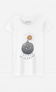 T-Shirt Femme Super Migraine