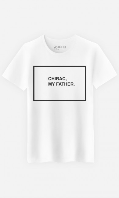 T-Shirt Homme Chirac My Father