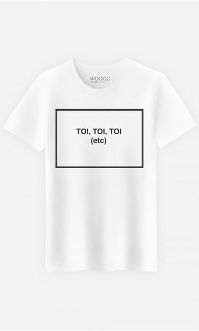 T-Shirt Homme Toi Toi Toi