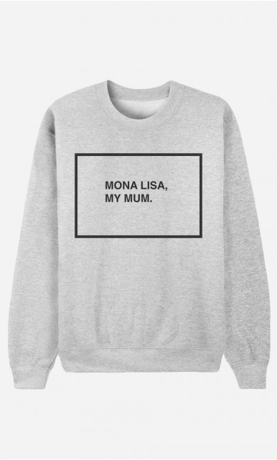 Sweat Homme Mona Lisa My Mum