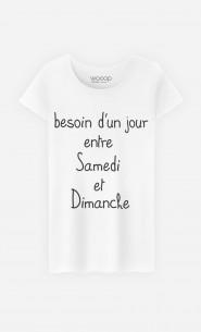 T-Shirt Femme Besoin d'Un Jour