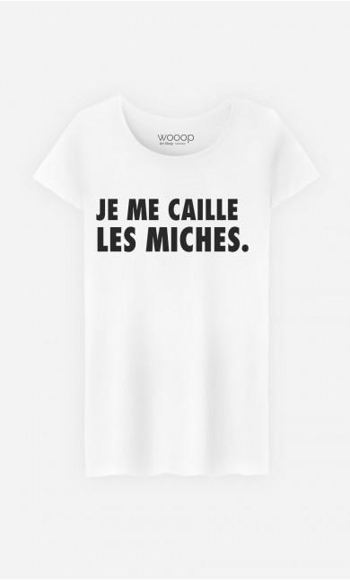 T-Shirt Femme Je Me Caille Les Miches