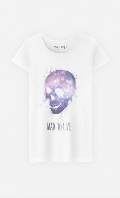 T-Shirt Femme Mad To Live