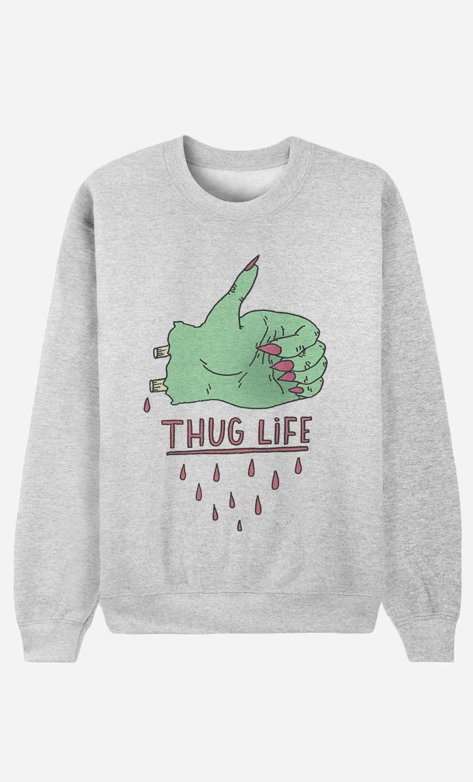 Sweat Femme Thug Life