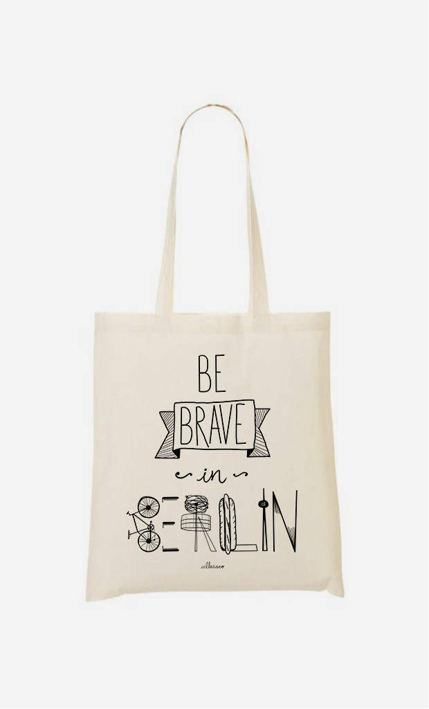 Tote Bag Be Brave In Berlin