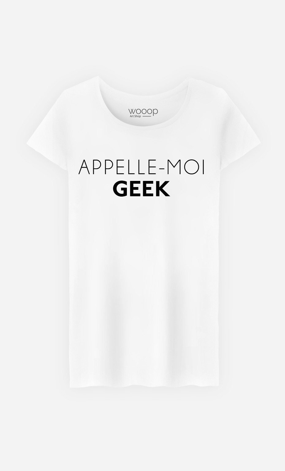 T-Shirt Femme Appelle-Moi Geek