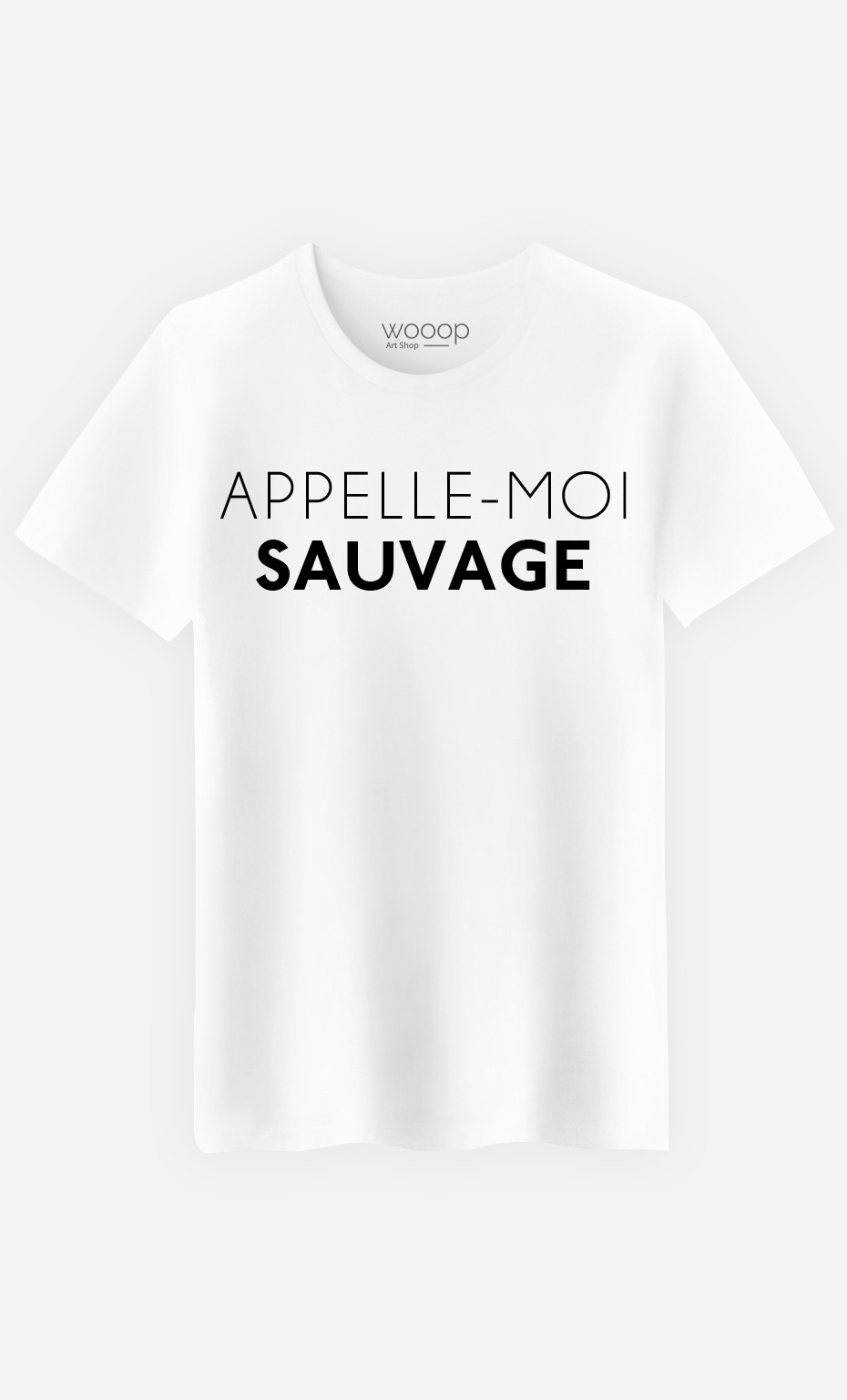 T-Shirt Homme Appelle-Moi Sauvage