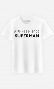 T-Shirt Homme Appelle-Moi Superman