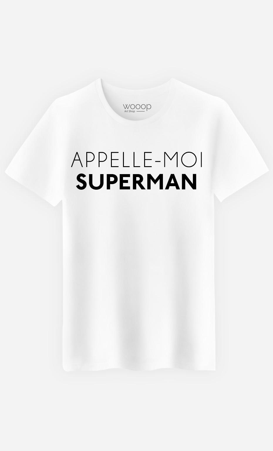 T-Shirt Homme Appelle-Moi Superman