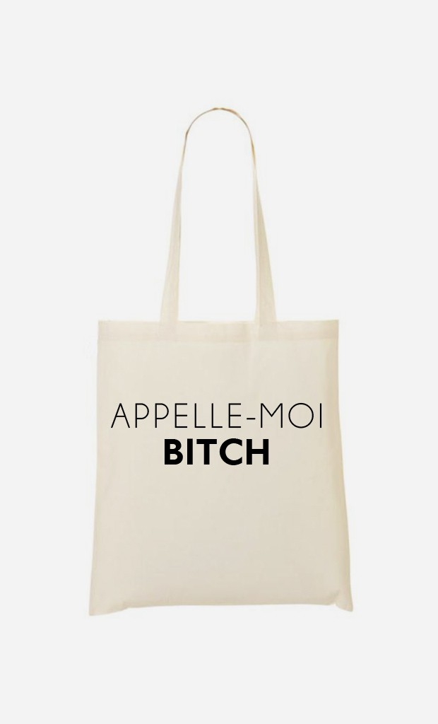 Tote Bag Appelle-Moi Bitch