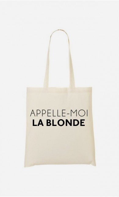 Tote Bag Appelle-Moi La Blonde