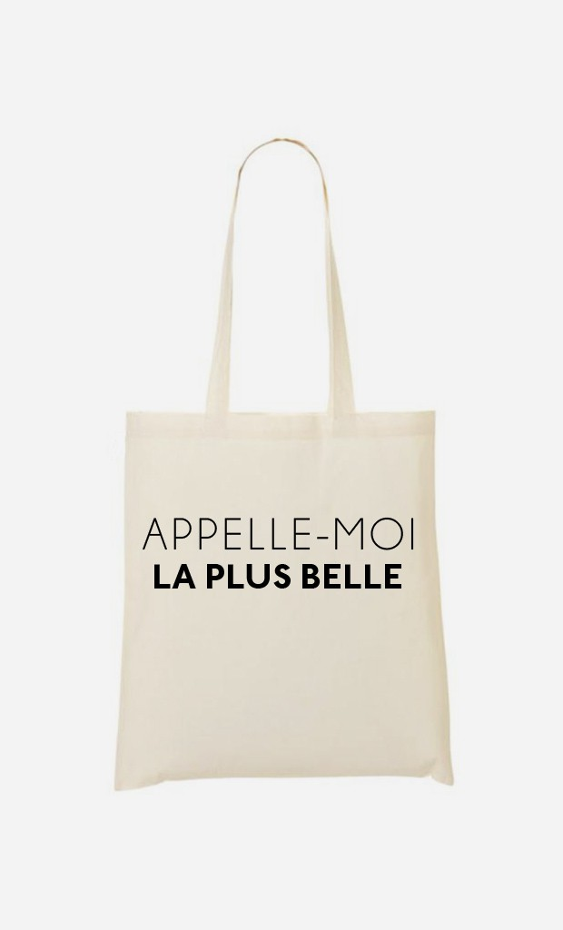 Tote Bag Appelle-Moi La Plus Belle