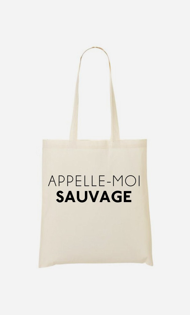 Tote Bag Appelle-Moi Sauvage
