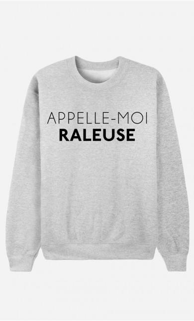 Sweat Femme Appelle-Moi Râleuse