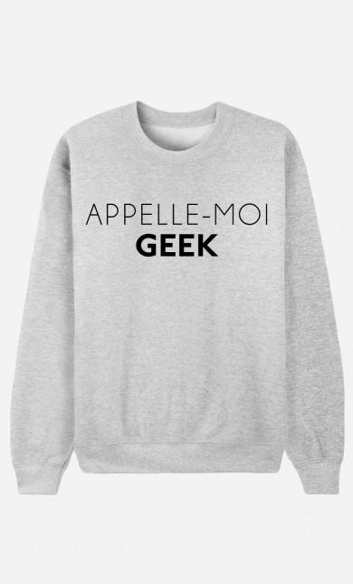 Sweat Appelle-Moi Geek