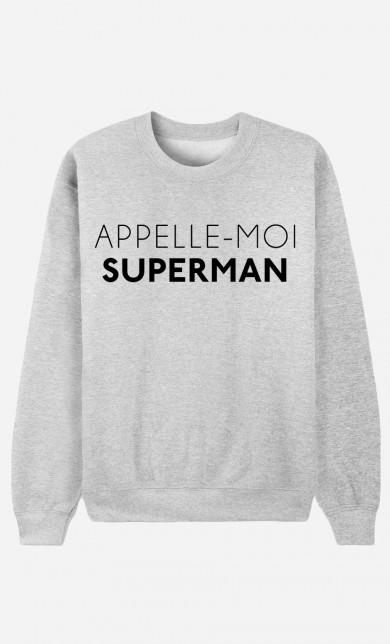 Sweat Appelle-Moi Superman