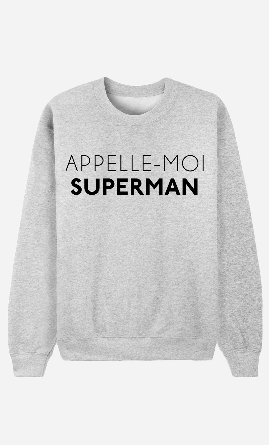 Sweat Appelle-Moi Superman