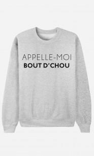 Sweat Femme Appelle-Moi Bout d'Chou