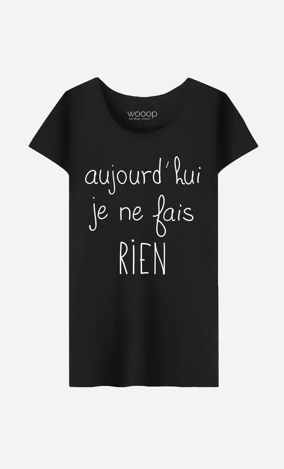 T-Shirt Femme Je Ne Fais Rien