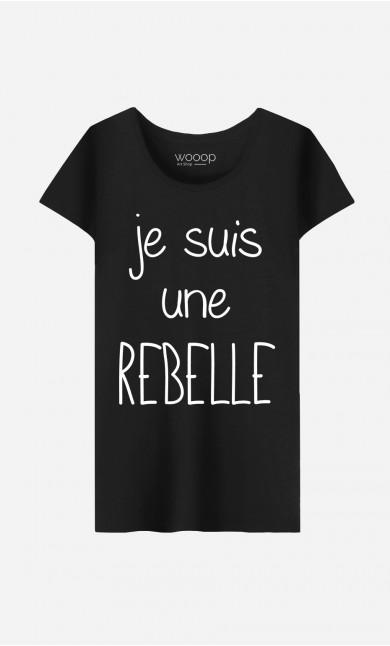 T-Shirt Je Suis Une Rebelle
