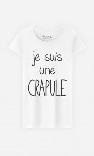 T-Shirt Femme Je Suis Une Crapule