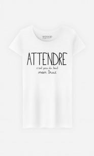 T-Shirt Femme Attendre