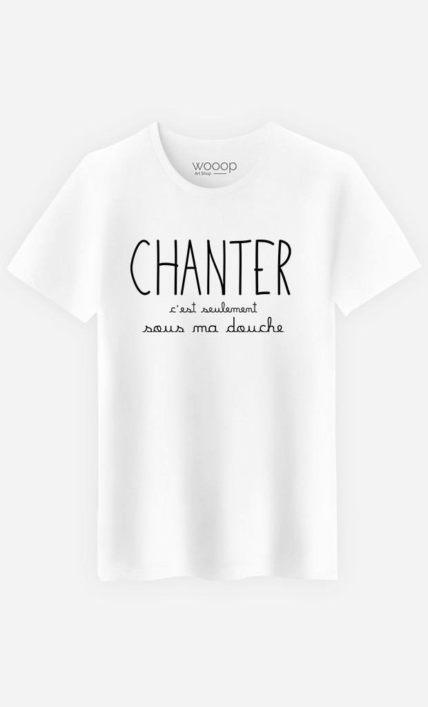 T-Shirt Chanter