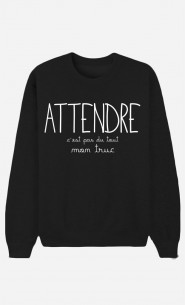 Sweat Homme Attendre