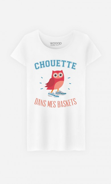 T-Shirt Chouette Dans Mes Baskets