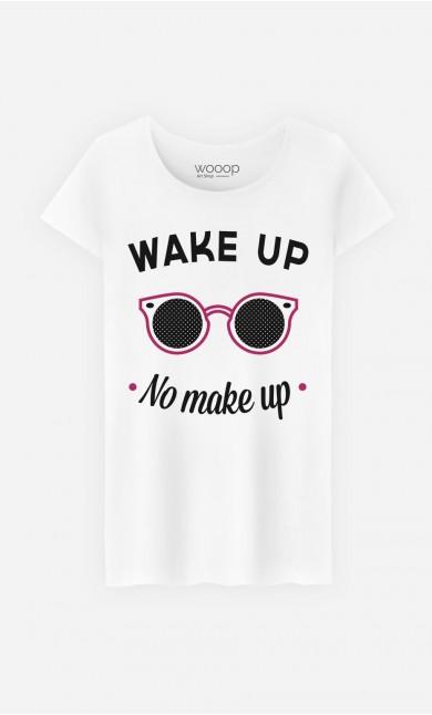 T-Shirt Femme Wake Up No Make Up