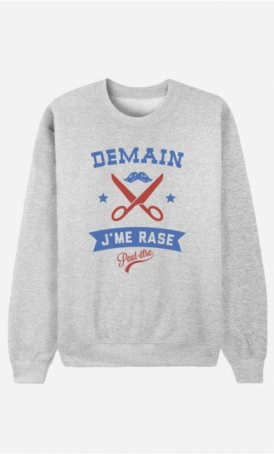 Sweat Demain J'me Rase